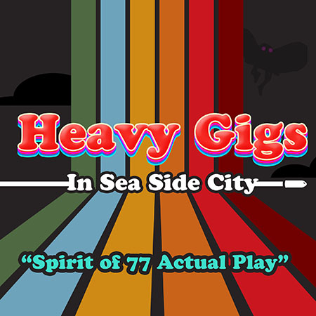 Heavy Gigs Ep 01: Welcome to Sea Side City
